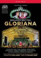 Benjamin Britten. Gloriana
