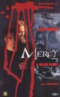 Mercy. Senza pietà