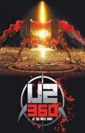 U2. 360° At the Rose Bowl