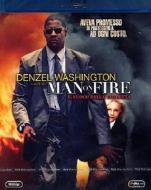 Man on Fire. Il fuoco della vendetta (Blu-ray)