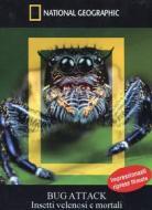 Bug Attack. Insetti velenosi e mortali