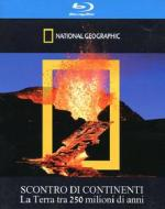 Scontro di continenti. National Geographic (Blu-ray)
