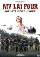 My Lai Four. Soldati senza onore