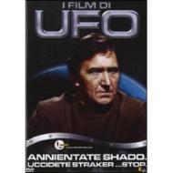UFO annientate Shado, uccidete Straker... stop