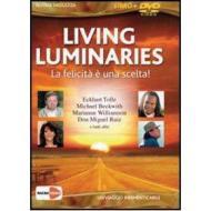 Living Luminaries. La felicità è una scelta!