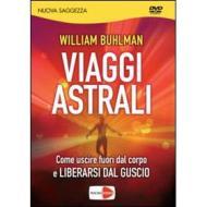 William Buhlman. Viaggi astrali