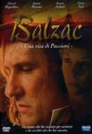 Balzac. Una vita di passioni (2 Dvd)