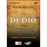 Mauro Biglino. L'invenzione di dio