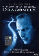 Dragonfly. Il segno della libellula