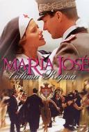 Maria José: l'ultima regina
