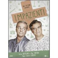 Impazienti (2 Dvd)