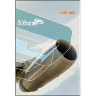 808 State - Opti Buk