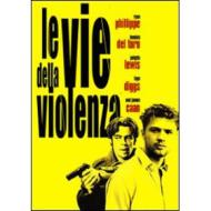 Le vie della violenza