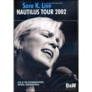 Sara K. Nautilus Tour 2002
