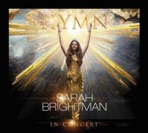 Sarah Brightman - Hymn In Concert (Cd+Dvd) (2 Dvd)