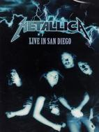 Metallica. Live in San Diego