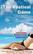 Tony Klinger - The Festival Game