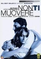 Non ti muovere (Edizione Speciale 2 dvd)