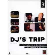 Dj's Trip. Vol. 03. Stylophonic e Bertallot. Dj Lottie e dj Ter