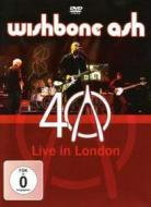 Wishbone Ash - 40Th Anniversary Live In London