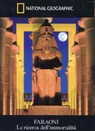 Faraoni. La ricerca dell'immortalità