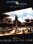 Nepal. Kathmandu e la sua valle