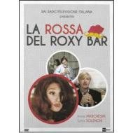 La rossa del Roxy Bar