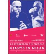 Giants in Milan. Vol. 7. Lo Sforzesco e il Piccolo