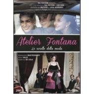 Atelier Fontana. Le sorelle della moda (2 Dvd)