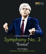 Ludwig Van Beethoven. Sinfonia n. 3 Op. 55 Eroica (Blu-ray)