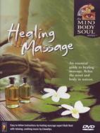 Healing Massage. Mind Body & Soul