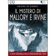 The Epic of Everst. Il mistero di Mallory e Irvine
