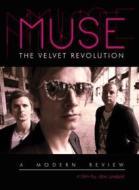 Muse. The Velvet Revolution: A Modern Review