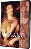 Tiziano - Il Genio Del Colore