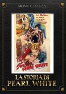 La storia di Pearl White
