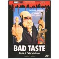 Bad Taste. Fuori di testa (Edizione Speciale)