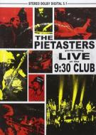 Pietasters - Live At The 9:30 Club