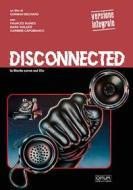 Disconnected (Opium Visions)