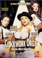 Clockwork Orgy - Orgia Meccanica