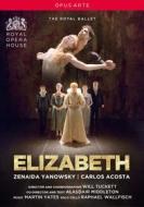 Elizabeth. The Royal Ballet