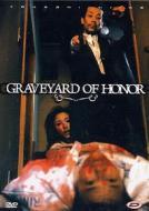 Graveyard Of Honour