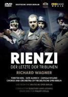 Richard Wagner. Rienzi, l'ultimo dei tribuni. Rienzi. Der Letzte Der Tribunen (2 Dvd)