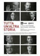 Tutta un'altra storia. L'Italia raccontata da 8 grandi scrittori (4 Dvd)