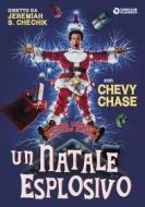 National Lampoon's Christmas Vacation. Un Natale esplosivo!