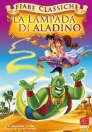 La Lampada Di Aladino (Fiabe Classiche)