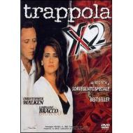 Trappola X 2