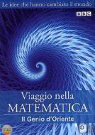 Viaggio nella matematica. Vol. 2. Il genio d'Oriente