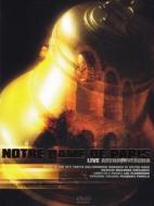 Notre Dame de Paris. Live Arena di Verona (2 Dvd)