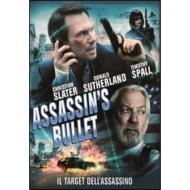 Assassin's Bullet. Il target dell'assassino