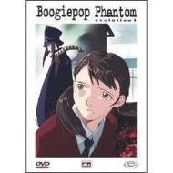 Boogiepop Phantom. Evolution 1